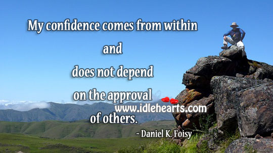 Confidence comes from within Confidence Quotes Image