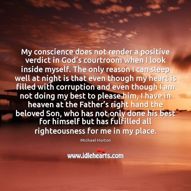 Image, My conscience does not render a positive verdict in God's courtroom