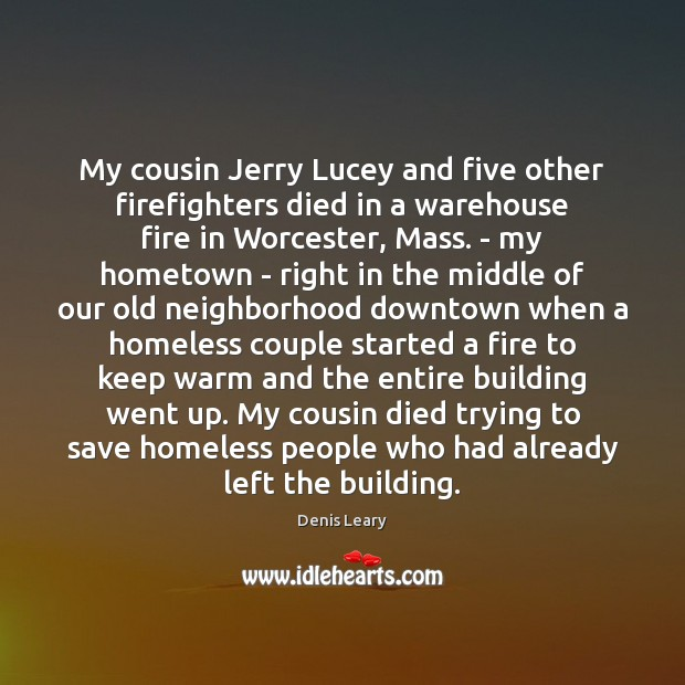 My cousin Jerry Lucey and five other firefighters died in a warehouse Image