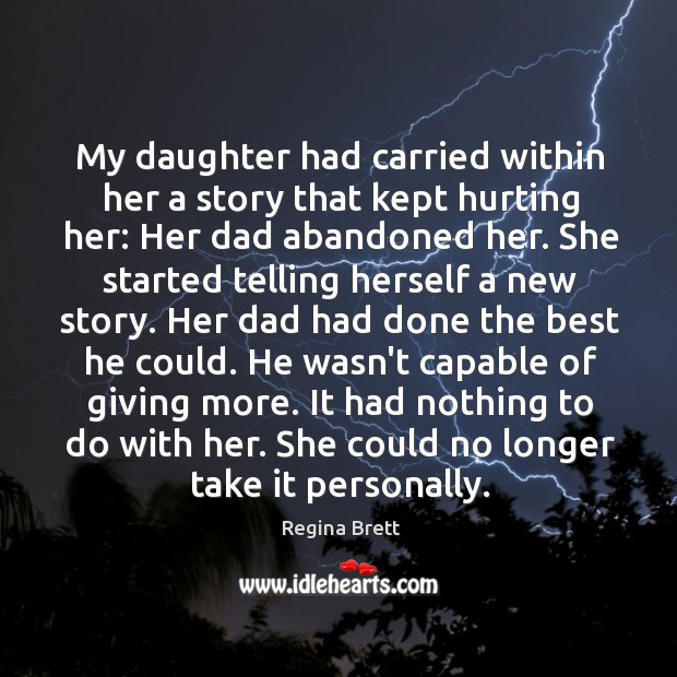 My daughter had carried within her a story that kept hurting her: Image