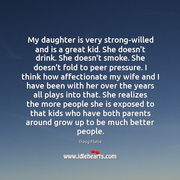 My daughter is very strong-willed and is a great kid. She doesn't Image
