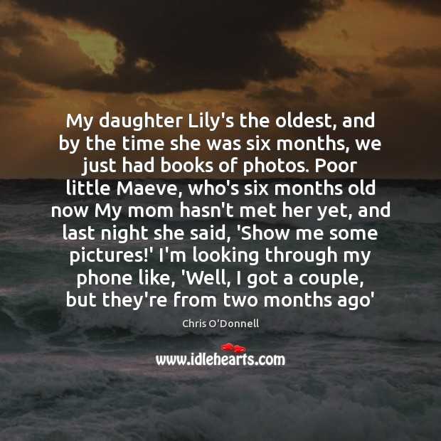 My daughter Lily's the oldest, and by the time she was six Image