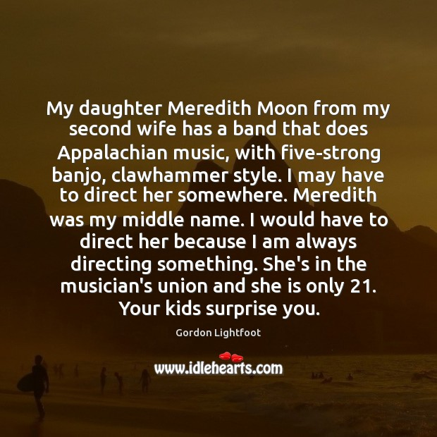 Image, My daughter Meredith Moon from my second wife has a band that