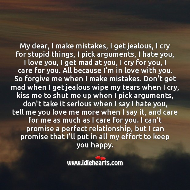 My dear I can promise that I'll put in all my effort to keep you happy. Image
