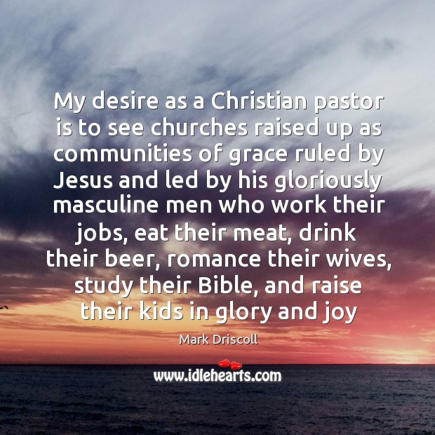 My desire as a Christian pastor is to see churches raised up Image