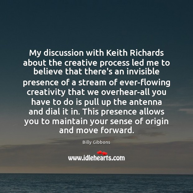 Image, My discussion with Keith Richards about the creative process led me to