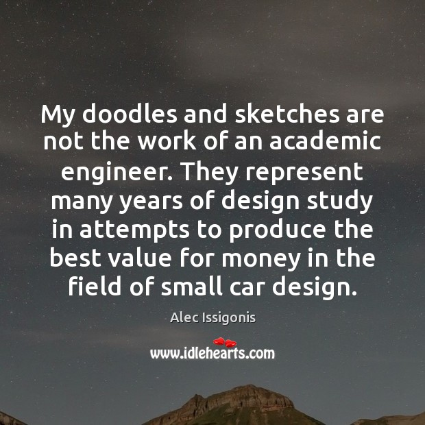 Image, My doodles and sketches are not the work of an academic engineer.