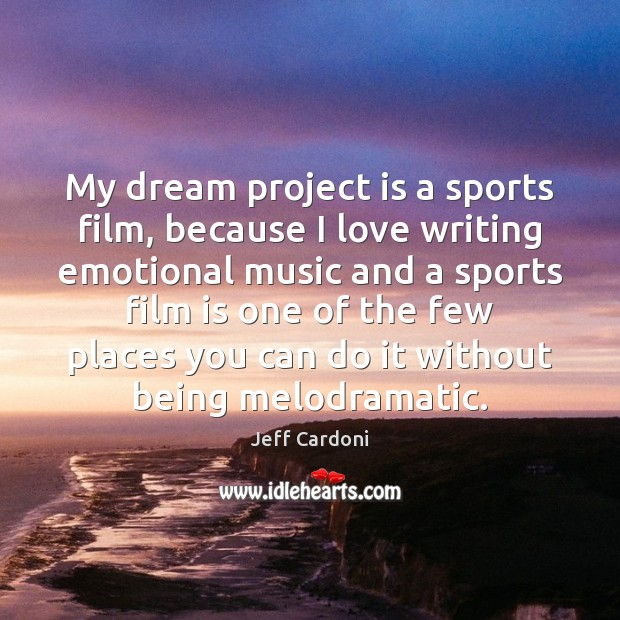 My dream project is a sports film, because I love writing emotional Sports Quotes Image