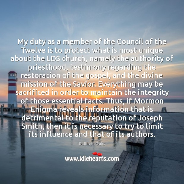 My duty as a member of the Council of the Twelve is Dallin H. Oaks Picture Quote