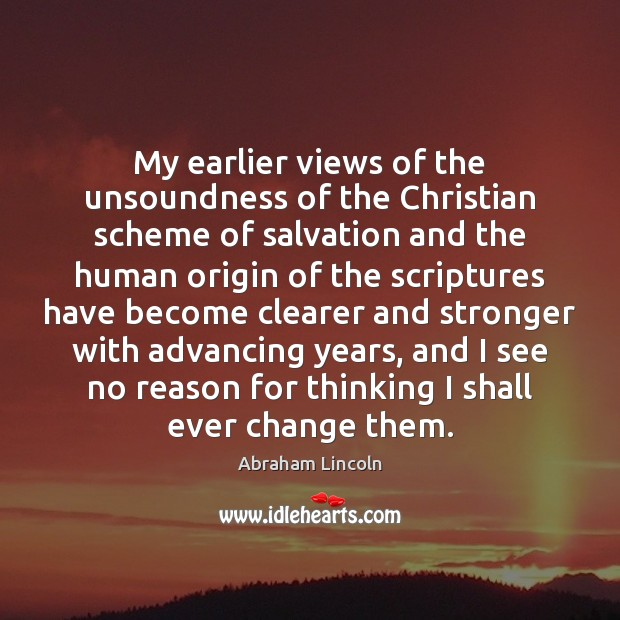 My earlier views of the unsoundness of the Christian scheme of salvation Image