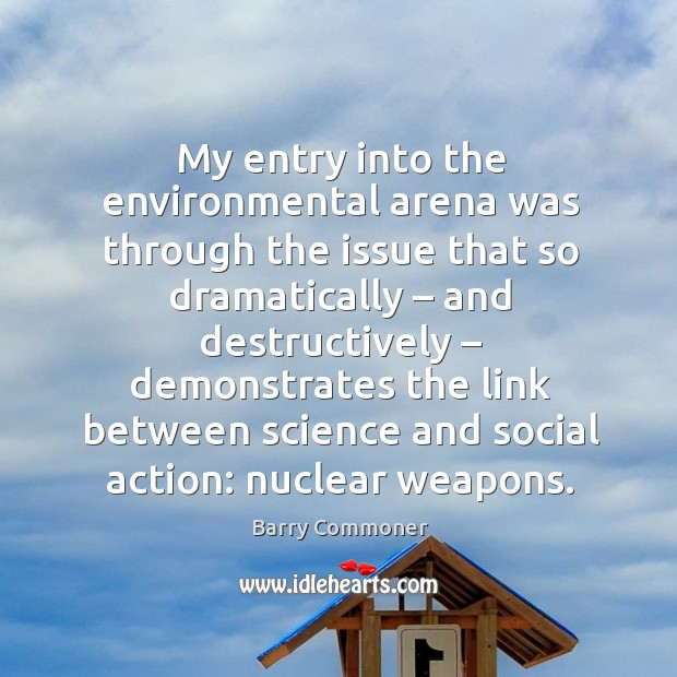 Image, My entry into the environmental arena was through the issue that so dramatically