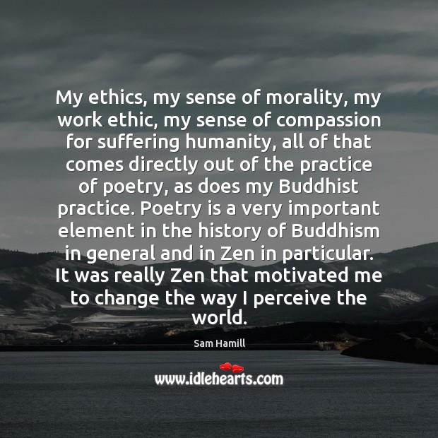 Image, My ethics, my sense of morality, my work ethic, my sense of