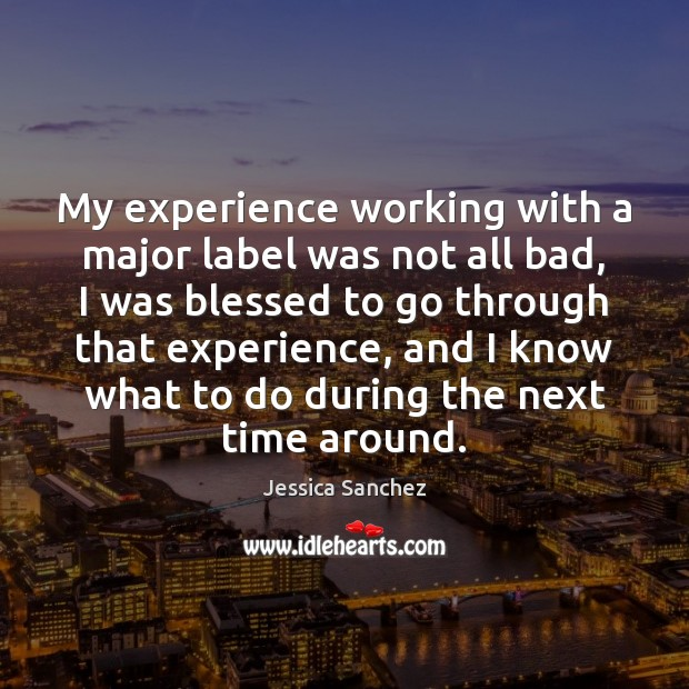 My experience working with a major label was not all bad, I Image