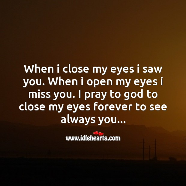 My eyes forever to see always you Love Messages Image