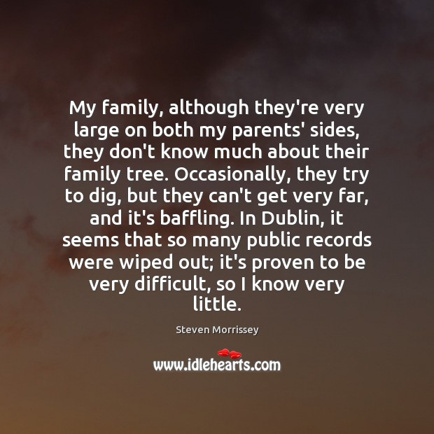 Image about My family, although they're very large on both my parents' sides, they