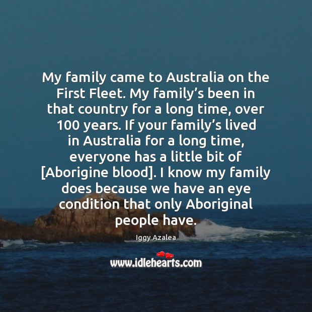 My family came to Australia on the First Fleet. My family's Image