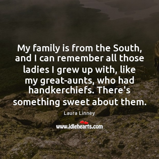 My family is from the South, and I can remember all those Image