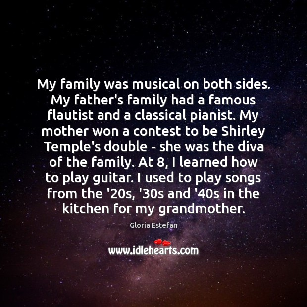 My family was musical on both sides. My father's family had a Image
