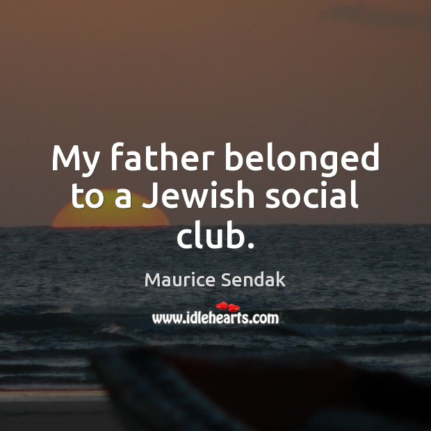My father belonged to a Jewish social club. Image