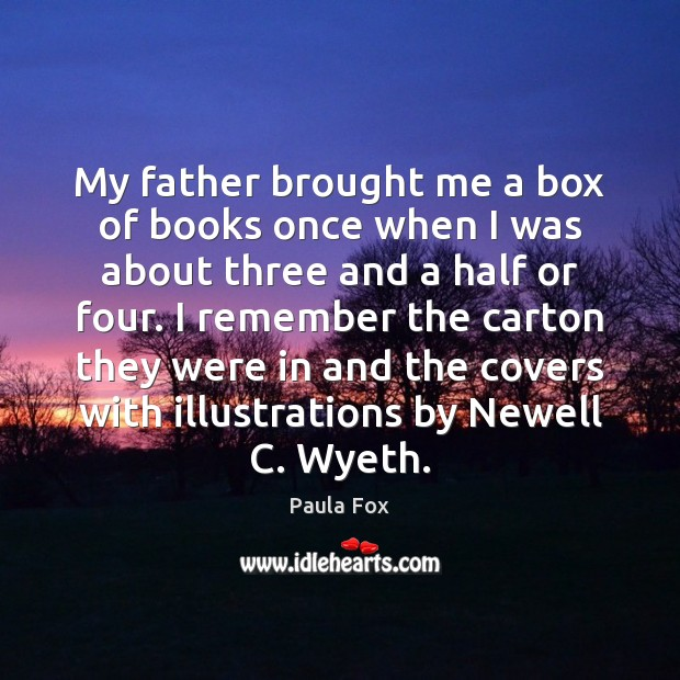 Image, My father brought me a box of books once when I was