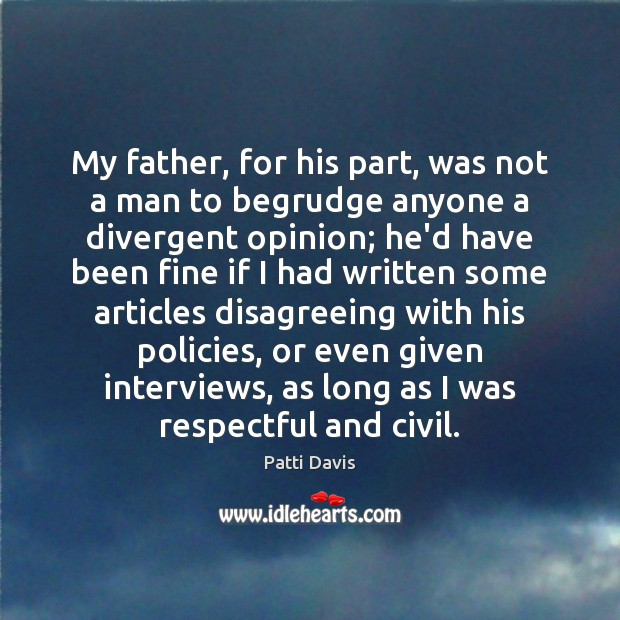 Image, My father, for his part, was not a man to begrudge anyone