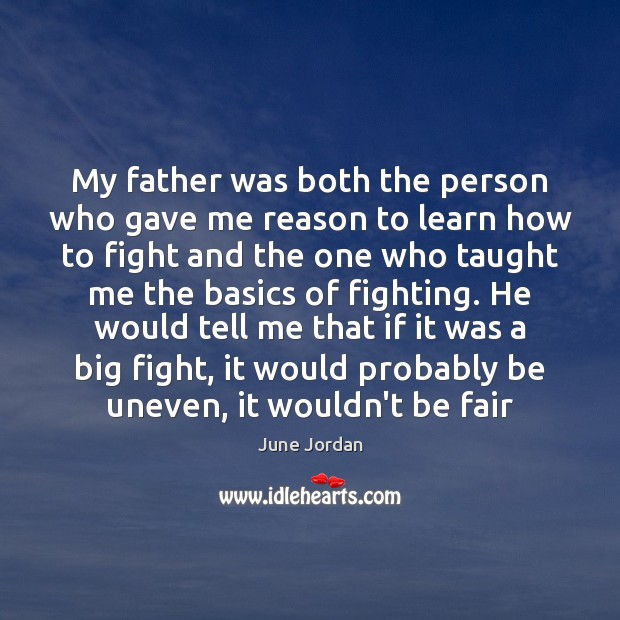 My father was both the person who gave me reason to learn Image