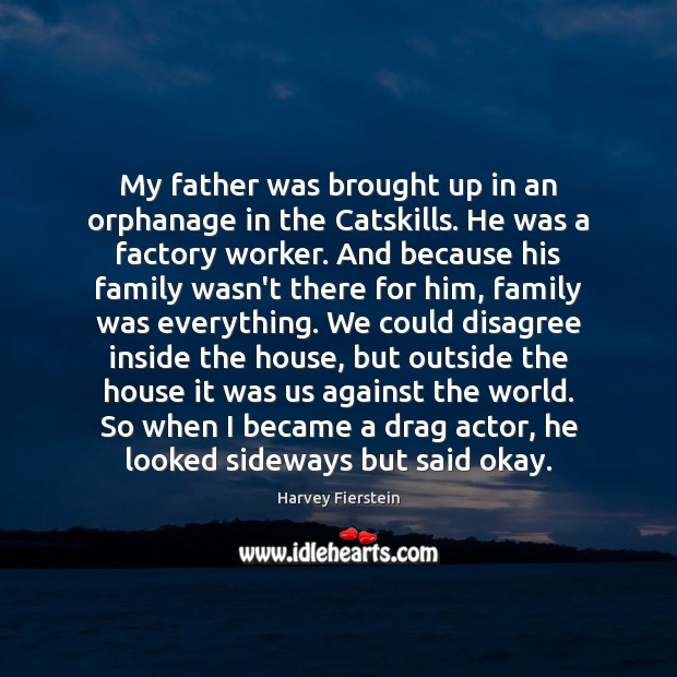 Image, My father was brought up in an orphanage in the Catskills. He