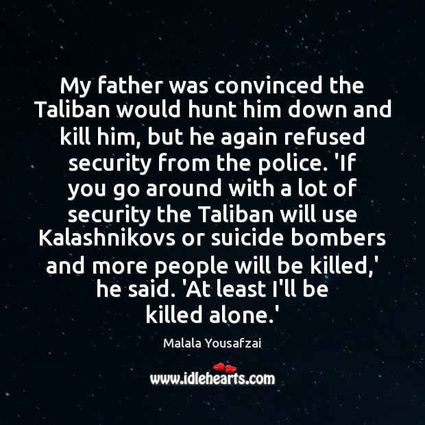 My father was convinced the Taliban would hunt him down and kill Image