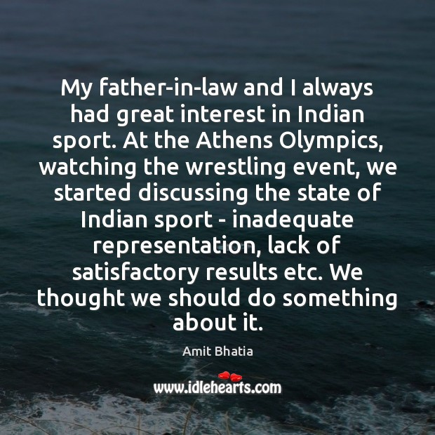 Image, My father-in-law and I always had great interest in Indian sport. At