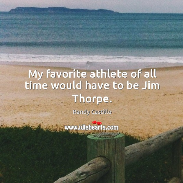 My favorite athlete of all time would have to be jim thorpe. Image