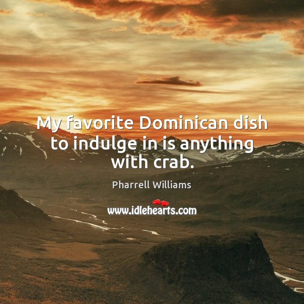 My favorite Dominican dish to indulge in is anything with crab. Image