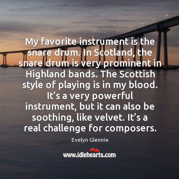 Image, My favorite instrument is the snare drum. In scotland, the snare drum is very