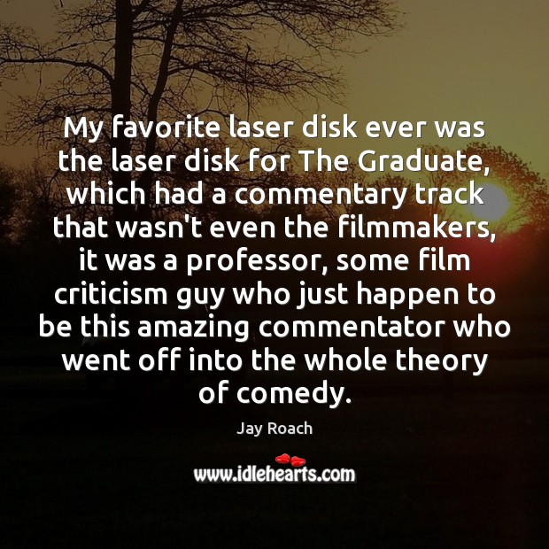 My favorite laser disk ever was the laser disk for The Graduate, Image