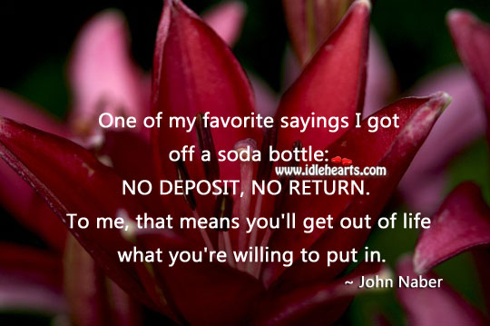 Image, One of my favorite sayings I got off a soda bottle