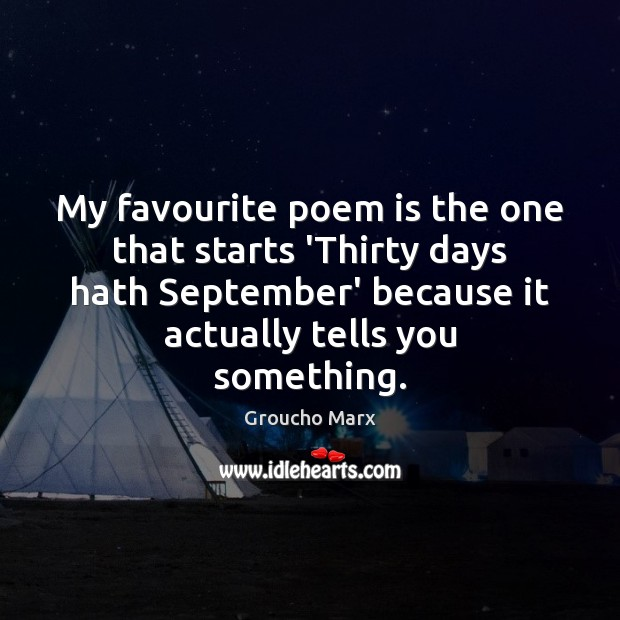 Image, My favourite poem is the one that starts 'Thirty days hath September'