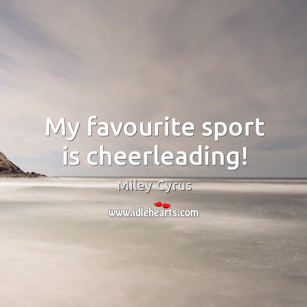 My favourite sport is cheerleading! Image