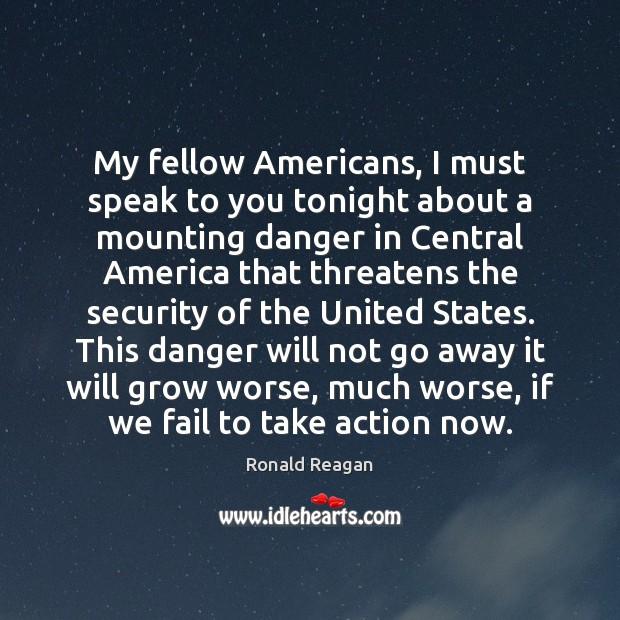 Image, My fellow Americans, I must speak to you tonight about a mounting