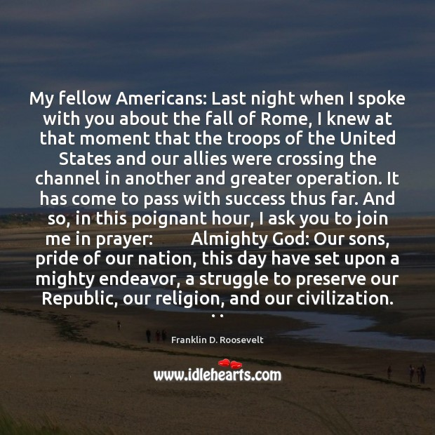 Image, My fellow Americans: Last night when I spoke with you about the