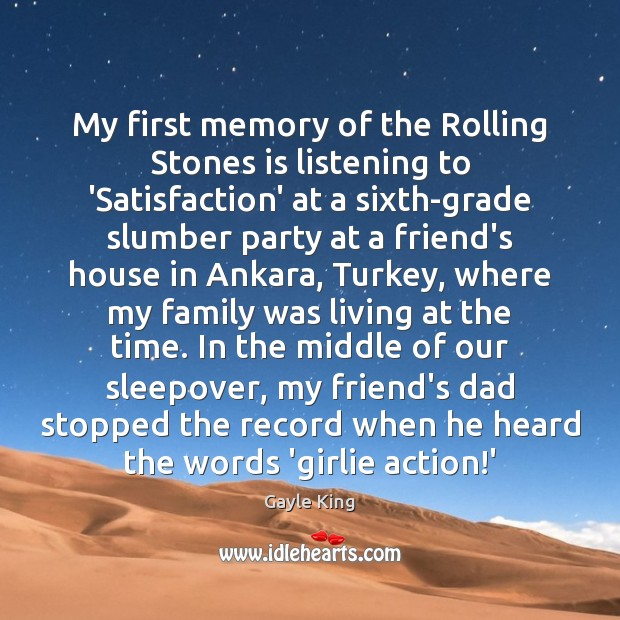 My first memory of the Rolling Stones is listening to 'Satisfaction' at Image