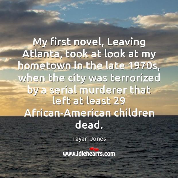 Image, My first novel, Leaving Atlanta, took at look at my hometown in