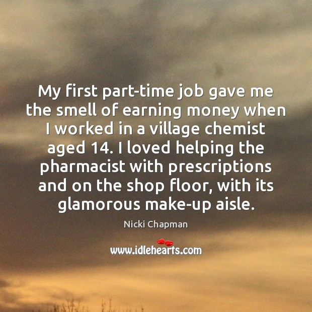 My first part-time job gave me the smell of earning money when Image