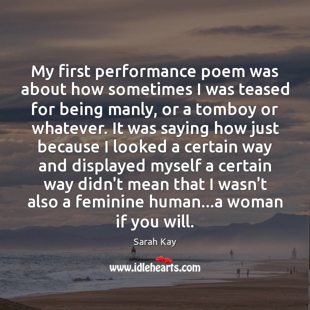 My first performance poem was about how sometimes I was teased for Image