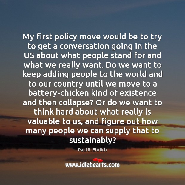 Image, My first policy move would be to try to get a conversation