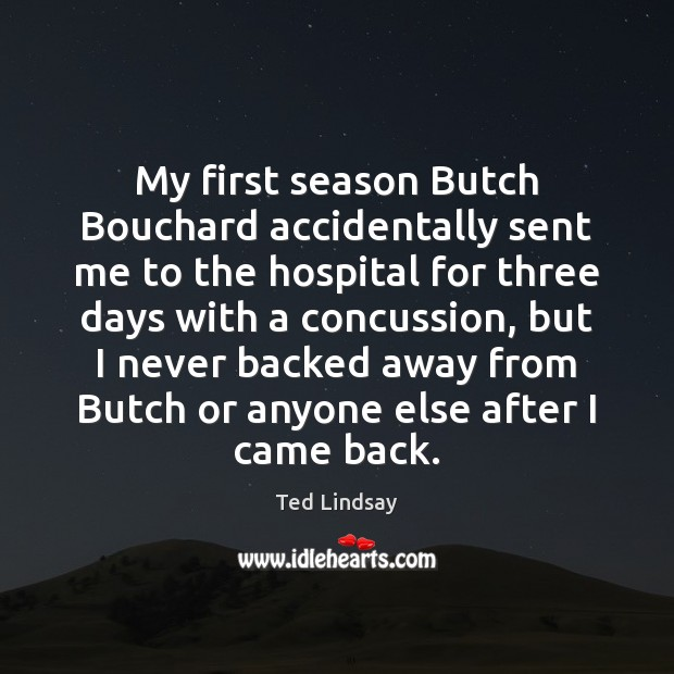 My first season Butch Bouchard accidentally sent me to the hospital for Image
