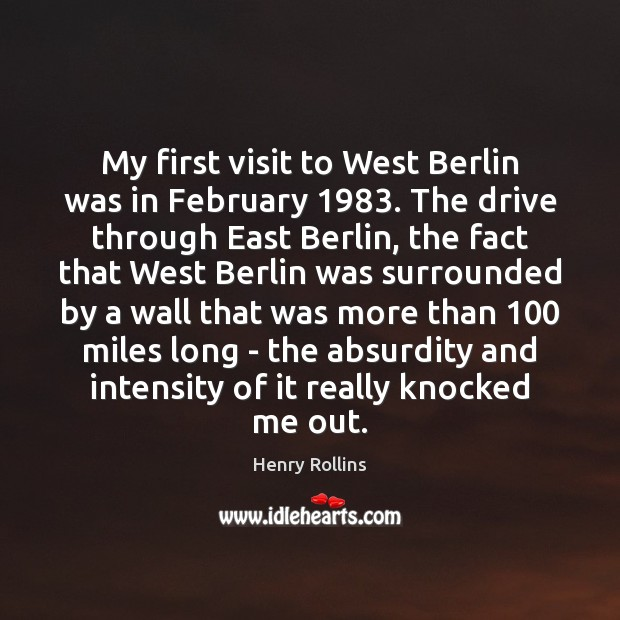Image, My first visit to West Berlin was in February 1983. The drive through