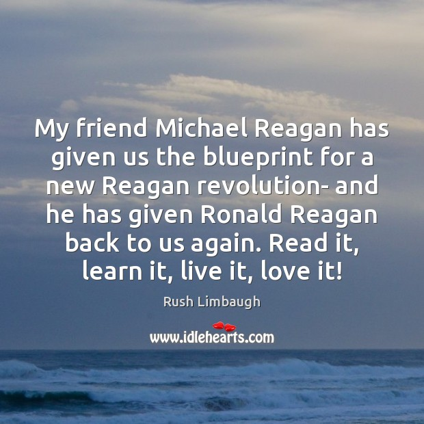 My friend Michael Reagan has given us the blueprint for a new Image