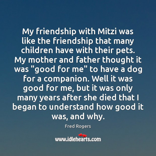 Image, My friendship with Mitzi was like the friendship that many children have