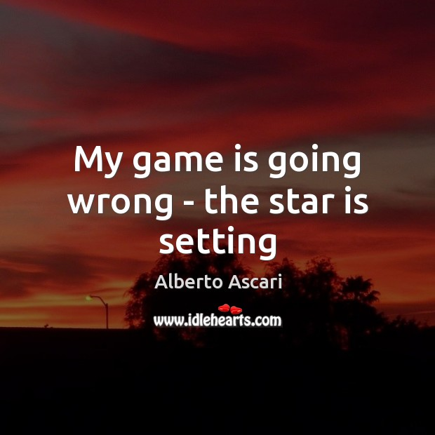 Image, My game is going wrong – the star is setting