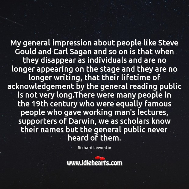 Image, My general impression about people like Steve Gould and Carl Sagan and