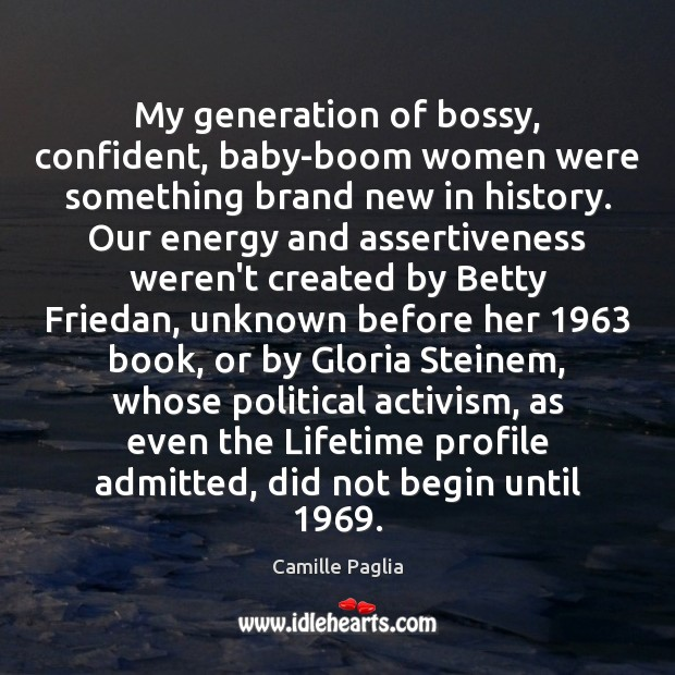 Image, My generation of bossy, confident, baby-boom women were something brand new in